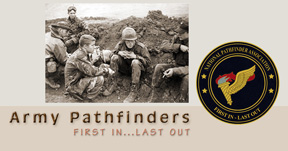 "Website of the National Pathfinders Association. Pathfinders are an elite force whose motto is ""First In, Last Out..."" These guys are total studs."